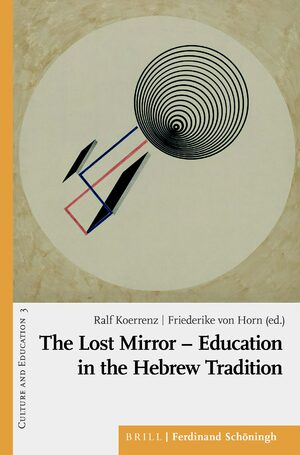 Cover The Lost Mirror - Education in the Hebrew Tradition