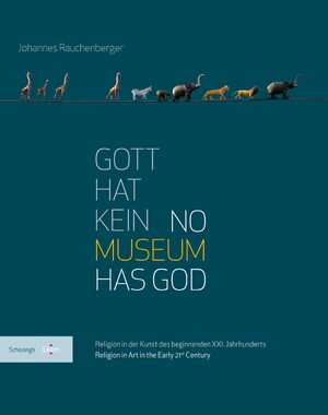 Cover Gott hat kein Museum / No Museum Has God