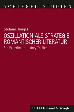 Cover Oszillation als Strategie romantischer Literatur