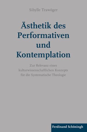 Cover Ästhetik des Performativen und Kontemplation