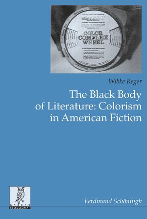 Cover THe Black Body of Literature. Colorism in American Fiction