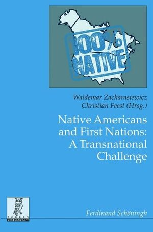 Cover Native Americans and First Nations: A Transnational Challenge