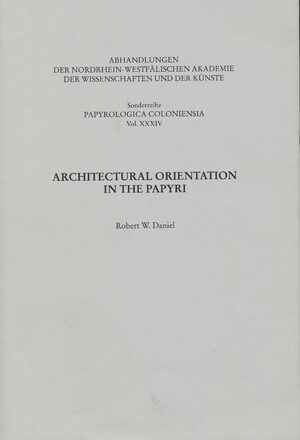 Cover Architectural Orientation in the Papyri
