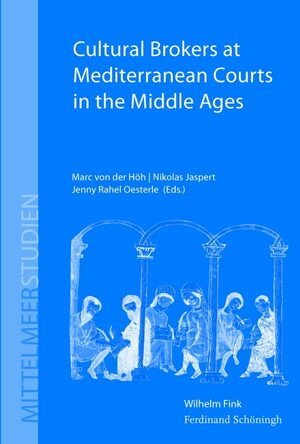 Cover Cultural Brokers at Mediterranean Courts in the Middle Ages