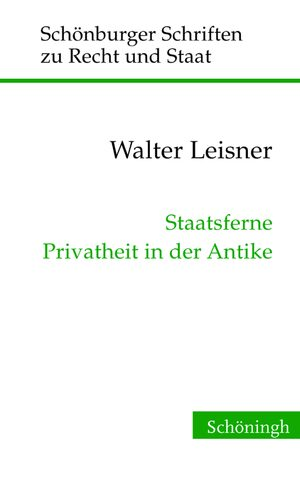 Cover Staatsferne Privatheit in der Antike