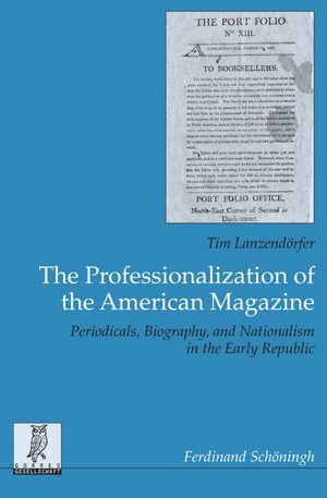 Cover The Professionalization of the American Magazine
