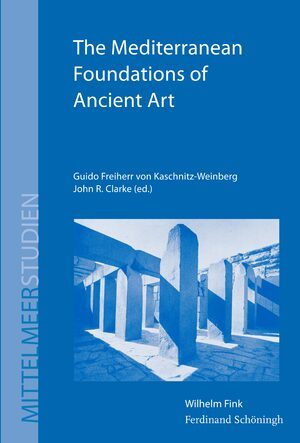 Cover The Mediterranean Foundations of Ancient Art