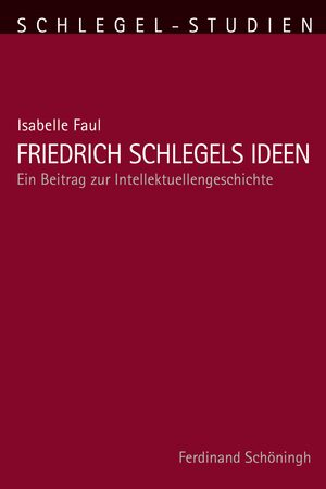 Cover Friedrich Schlegels Ideen