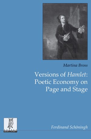 Cover Versions of Hamlet: Poetic Economy on Page and Stage