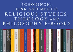 Cover Schöningh, Fink and mentis Religious Studies, Theology and Philosophy E-Books Online, Collection 2013-2017