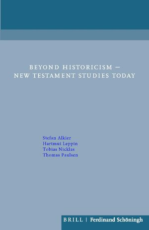 Cover Beyond Historicism – New Testament Studies Today