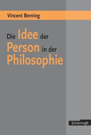 Cover Die Idee der Person in der Philosophie