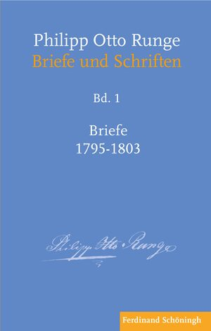 Cover Philipp Otto Runge – Briefe 1795–1803