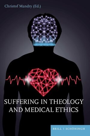Cover Suffering in Theology and Medical Ethics